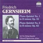 Friedrich Gernsheim: Piano Quintet No. 1 in D minor, Op. 35; Piano Quintet No. 2 in B minor, Op. 63