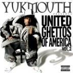 Yukmouth Presents United Ghettos of America Vol. 2