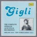 Gigli - The Complete Operatic Acoustical Recordings