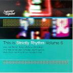 This Is Strictly Rhythm Vol. 6