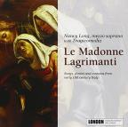 Le Madonne Lagrimanti; Songs