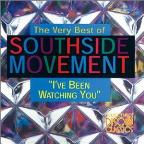 Very Best of Southside Movement: I've Been Watching You
