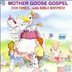 Mother Goose Gospel