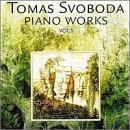 Tomas Svoboda: Piano Works, Vol. 1