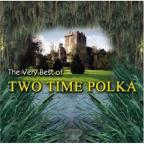 Very Best Of Two Time Polka