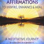 Affirmations To Inspire Enhance & Heal