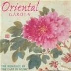 Oriental Garden - The Romance Of The East In Music