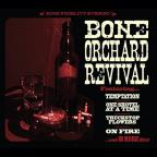 Bone Orchard Revival