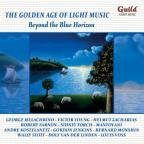 Golden Age of Light Music: Beyond the Blue Horizon