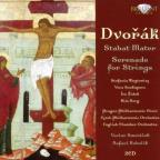 Dvorak: Stabat Mater; Serenade for Strings