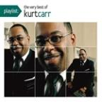Playlist: The Very Best Of Kurt Carr