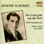 Joseph Schmidt - Music from the Films
