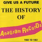Give Us a Future: History of Anagram Records
