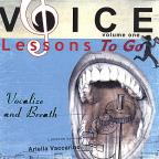 Vol. 1 - Voice Lessons To Go - Vocalize & Breath