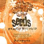Seeds Of Purpose (Vol. 4)