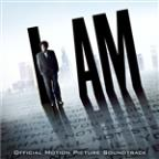 I Am (Official Motion Picture Soundtrack)