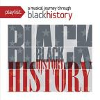 Playlist: A Musical Journey Through Black History