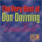 Very Best of Don Downing: Dream World