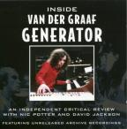 Inside Van Der Graaf Generator: An Independant Critical Review