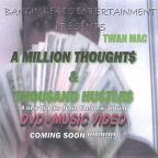 Million Thoughts & Thousand Hustles Da EP