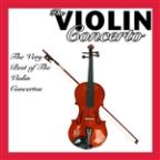 Violin Concerto (The Very Best Of Violin Concertos)