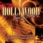 Hollywood Love Songs 2