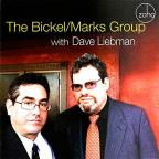 Bickel-Marks Group With Dave Liebman