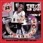 Thizz or Die Radio, Vol. 2