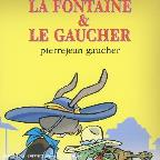 La Fontaine & Le Gaucher