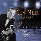 Great Glenn Miller & His Orchestra