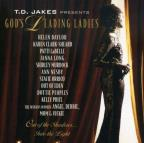 T.D. Jakes Presents: God's Leaving Ladies: Out Of The Shadows...Into The Light