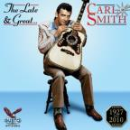 Late & Great Carl Smith
