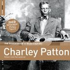 Rough Guide to Blues Legends: Charley Patton
