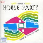 Triple J House Party: Mixed by Nina Las Vegas
