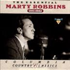 Essential Marty Robbins: 1951-1982
