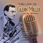Original Recordings by Glenn Miller & His Orchestra