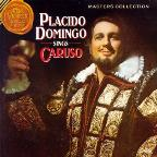 Masters Collection- Placido Domingo Sings Caruso