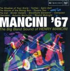 Mancini '67: The Big Band Sound of Henry Mancini