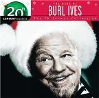 Best of Burl Ives: 20th Century Masters/The Christmas Collection