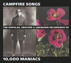 Campfire Songs: The Popular, Obscure &amp; Unknown Recordings