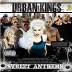 Urban Kings Street Anthem's