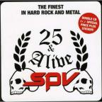 SPV 25 & Alive: Finest In Hard Rock & Metal