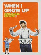Kids Pop 2: When I Grow Up