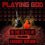 Playing God (In The Style Of Paramore) [karaoke Version] - Single