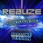 Realize (In The Style Of Colbie Caillat) [karaoke Version] - Single