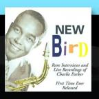 New Bird: Rare Interviews, Live Recordings