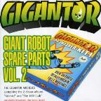 Vol. 2 - Giant Robot Spare