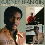 Rodney Franklin & You'll Never Know