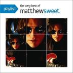 Playlist: The Very Best of Matthew Sweet