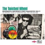 Twisted Wheel: Brazennose & Whitworth Street, Manchester 1963-71: It's Where It's At